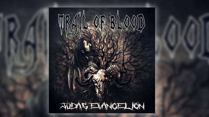 Trail of Blood Judas Evangelion